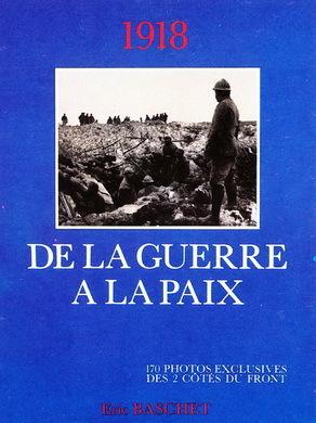 1918 : DE LA GUERRE A LA PAIX
