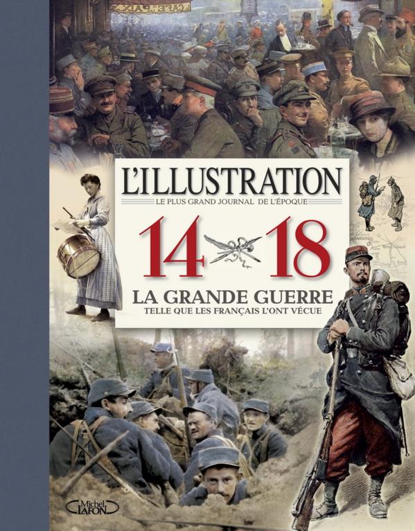 La Grande Guerre telle que les Français l'ont vécue