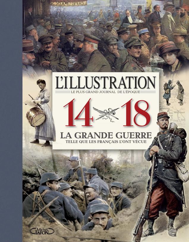Le livre événement sur la Première Guerre Mondiale !